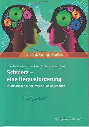 Schmerz - eine Herausforderung Information für Betroffene: Nobis, Hans-Günter, Roman