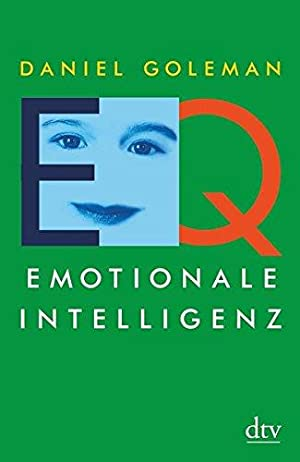 EQ. Emotionale Intelligenz