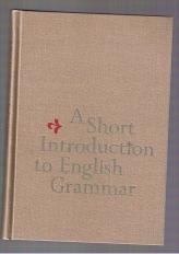 A Short Introduction to English Grammar.: Sledd, James: