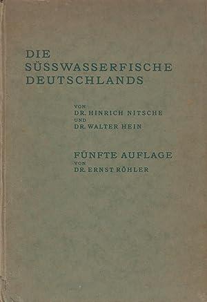 Die Süsswasserfische Deutschlands: Nitsche, Hinrich und Walter Hein