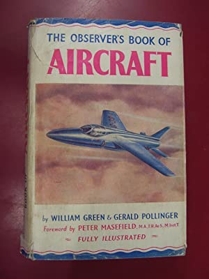 The Observer's Book of Aircraft: Green, William &