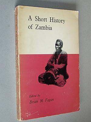 A Short History of Zambia: Brian M Fagan