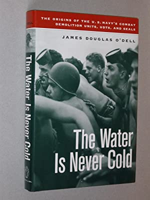 The Water is Never Cold: James Douglas O'Dell