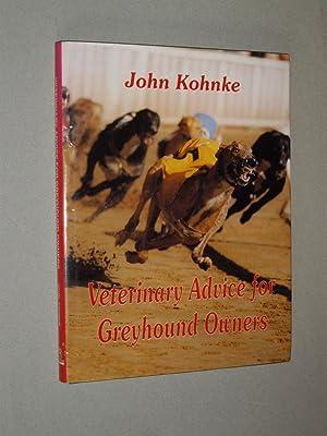 Veterinary Advice for Geyhound Owners: John Kohnke