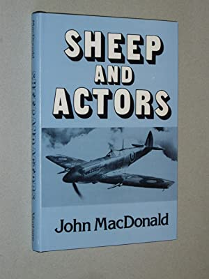 Sheep and Actors: John MacDonald