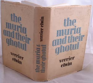 The Muria and Their Ghotul: Verrier Elwin
