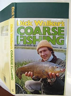 Dick Walker's Coarse Fishing