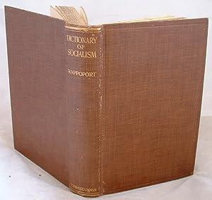 Dictionary of Socialism: Doctor Angelo S Rappoport