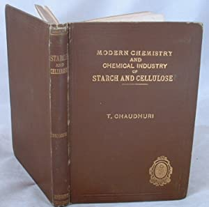 Modern Chemistry and Chemical Industry of Starch and Cellulose with Reference to India