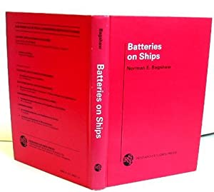 Batteries on Ships: Bagshaw, Norman E.