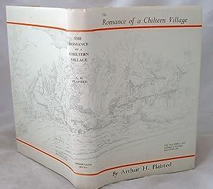 The Romance of a Chiltern Village 5000: Arthur H Plaisted