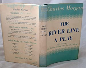 The River Line a Play: Charles Morgan SIGNED