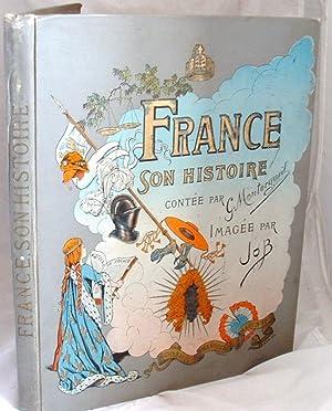 France Son Histoire Jusqu En 1789: G Montorgueil