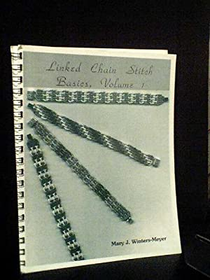 Linked Chain Stitch Basics Volume One