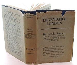 Legendary London: Lewis Spence