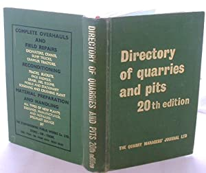 Directory of Quarries and Pits: Including Sand and Gravel, Brick, Clay, Ready-Mixed Concrete, and...