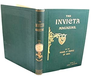 The Invicta Magazine for the Homes and: Edited By Chas