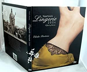 Lingerie Yearbook 2004 : Objects of Desire