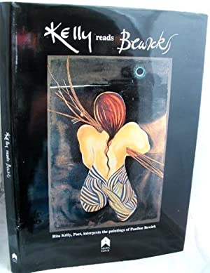 Kelly Reads Bewick : Rita Kelly, Poet, Interprets the Paintings of Pauline Bewick