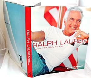 Ralph Lauren the Man the Vision the Style