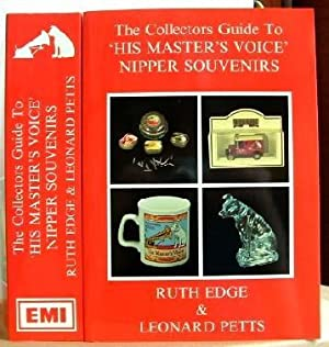 "Collector's Guide to ""His Master's Voice"" Nipper: Edge, Ruth; Petts,"