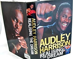 Audley Harrison : Realising the Dream