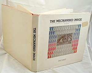 The Mechanised Image: An Historical Perspective on: Gilmour, Pat
