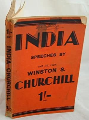 India Speeches and an Introduction: Winston Churchill