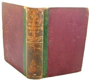 The Royal Cookery Book Le Livre De: Jules Gouffe