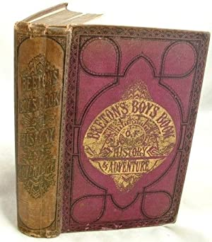 Beeton's Boy's Book of History and Adventure
