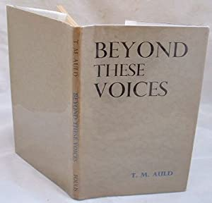 Beyond These Voices