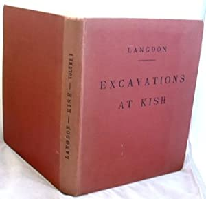 Excavations at Kish Volume 1 Expedition to: S Langdon SIGNED
