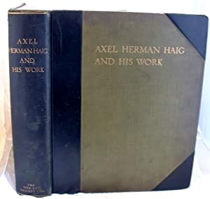 Axel Herman Haig and His Work