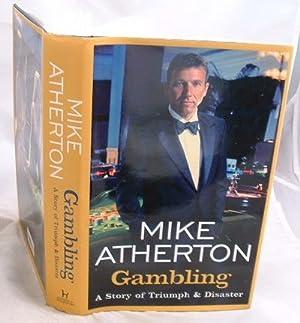 Mike atherton gambling biggest online gambling