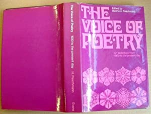 The Voice of Poetry an Anthology from 1930 to the Present Day