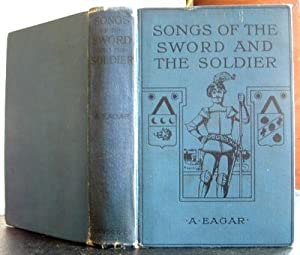 Songs of the Sword and the Soldier