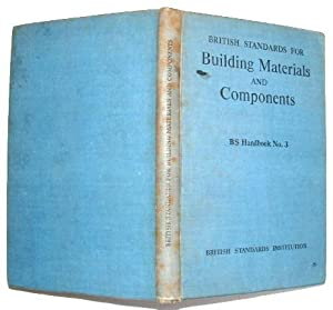 Handbook of British Standards for Building Materials and Components