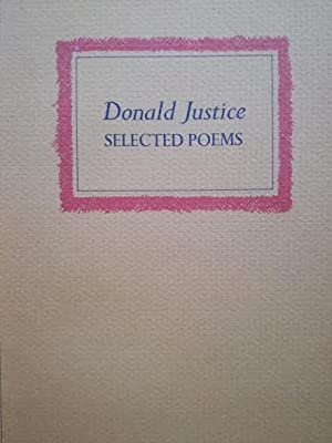Selected Poems: Donald Justice
