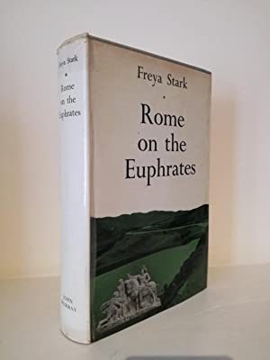 Rome on the Euphrates. The Story of a Frontier