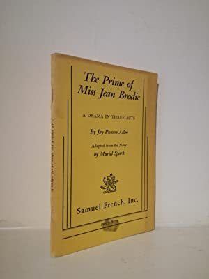 The Prime of Miss Jean Brodie. A: Jay Presson Allen;