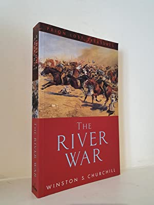 The River War. An Account of the: Winston S. Churchill