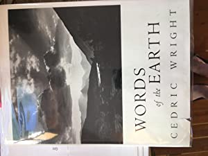 CEDRIC WRIGHT: WORDS OF THE EARTH.: Newhall, Nancy & David Brower ed. re: Cedric Wright, foreword ...