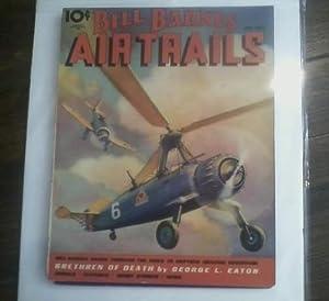 Bill Barnes Air Trails. June 1936: Carlson, Albert; George Eaton; Arthur Cook et al