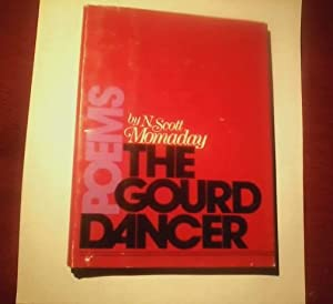 The Gourd Dancer. 1st Edition.: Momaday, N Scot