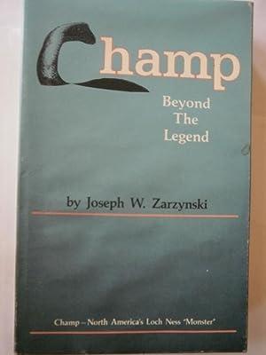 Champ Beyond the Legend SIGNED: Zarzynski, Joseph W.
