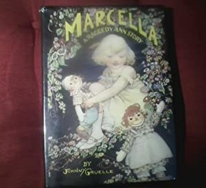 Marcella Stories. A Raggedy Ann Story.: Gruelle, Johnny.