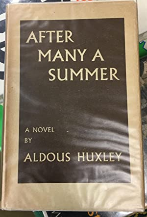 After Many a Summer.: Huxley, Aldous