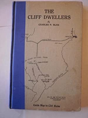 The Cliff Dwellers.: Bliss, Charles