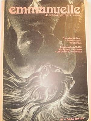 Emmanuelle Le Magazine Du Plaisir No 1 Octobre 1974.: Arsan, Emmanuelle with Pierre Lacomb, ...