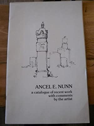 Ancel E. Nunn. A Catalogue of Recent: Ancel E. Nunn
